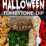 A Halloween Food Idea recipe for a cream cheese dip shaped like a tombstone in a Graveyard to serve at a Halloween Party.