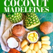 An ad for a recipe to bake pineapple coconut madeleines.
