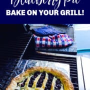 A graphic for baking a blueberry pie on your outdoor grill.