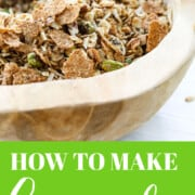 A graphic on how to make granola with a wooden bowl filled and spoon filled with granola.
