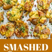 A graphic for a smashed potato recipe using baby potatoes.