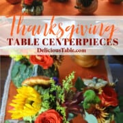 A graphic for Thanksgiving table centerpieces made of pumpkins and flowers.