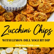 A graphic to make a Zucchini Chip recipe showing the golden brown squash chips with a yogurt dip.